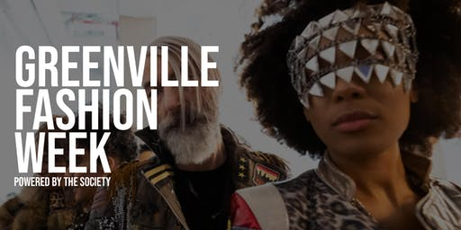 Greenville Fashion Week powered by The SOCIETY