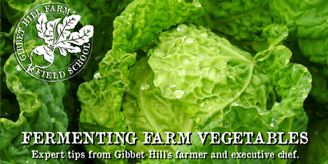 GIBBET HILL FARM FIELD SCHOOL • PICKLING & FERMENTING tickets