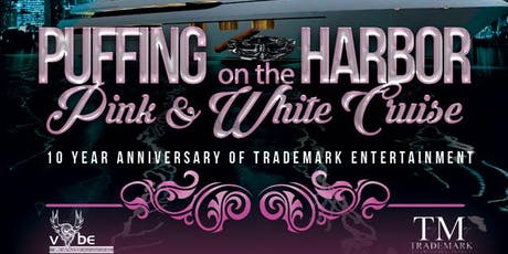 PUFFING ON THE HARBOR..PINK AND WHITE CRUISE tickets