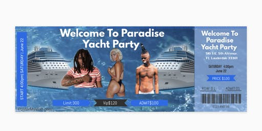 Welcome To Paradise Yacht Party