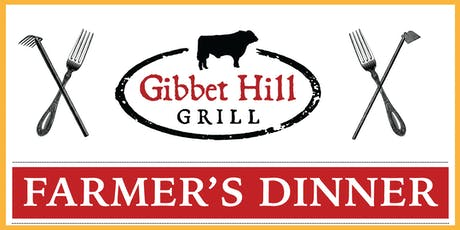 Gibbet Hill Farmer's Dinner • August 7, 2019 tickets