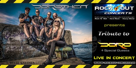 DOROTHEA - Doro Tribute + Special Guests Tickets