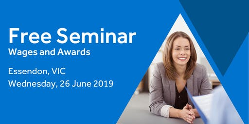 Free Seminar: Calculating Employee Wages – Essendon, 26th June