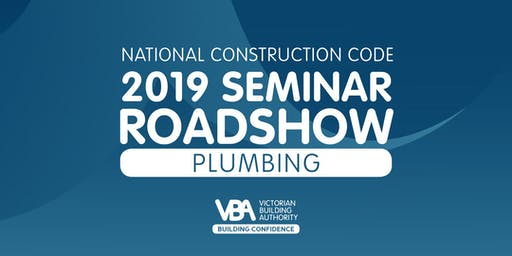 NCC 2019 Seminar Roadshow GEELONG - Plumbing