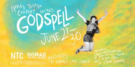 Nomad Theatre Company Presents GODSPELL tickets