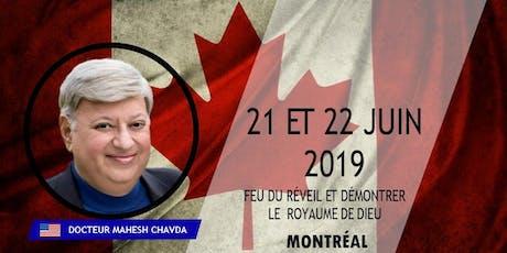 2 Jours de Gloire avec Le Docteur Mahesh Chavda à Montréal/2 Days of Glory with Dr. Mahesh Chavda in Montreal  tickets
