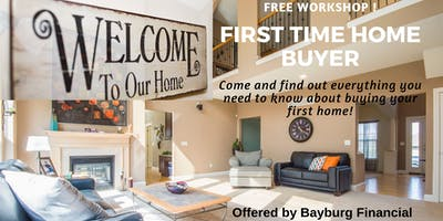 FREE! - 1st Time Home Buyer Workshop