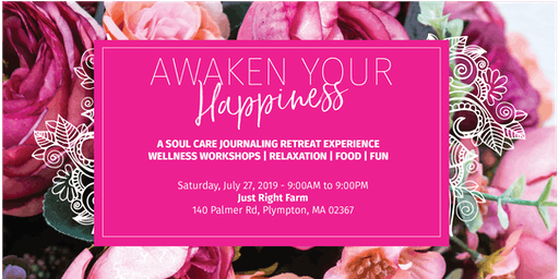 AWAKEN YOUR HAPPINESS RETREAT: BLOOM INTO WELLNESS