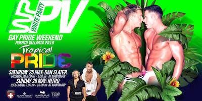 White Party Puerto Vallarta GAY PRIDE WEEKEND 2019- TROPICAL