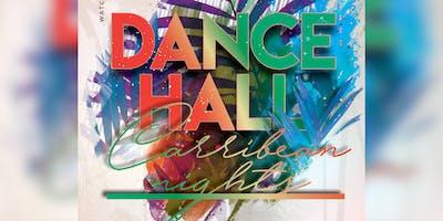 DanceHall: Caribbean Nights April 20th