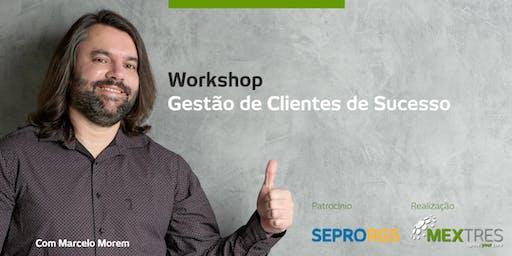 [Workshop] Gestão de Clientes de Sucesso