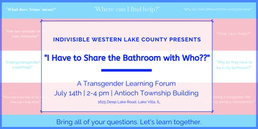 """""""I Have to Share the Bathroom with Who??"""" - A Transgender Forum."""