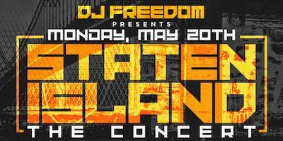 STATEN ISLAND ''THE CONCERT''