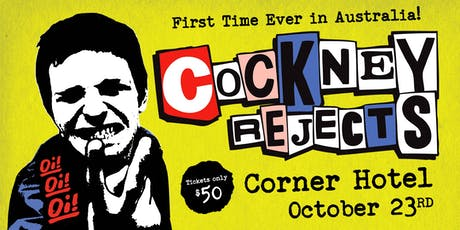 COCKNEY REJECTS (UK) tickets