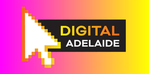 Digital Adelaide 2019 - One Day Digital Marketing &...