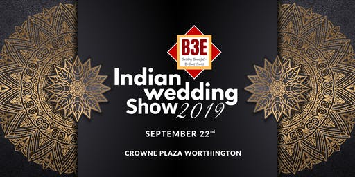 B3E Indian Wedding Show 2019