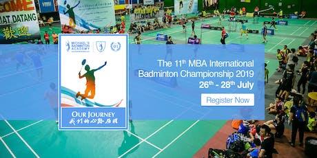 11届MBA羽毛球国际锦标赛2019 tickets