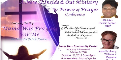 The Power of Prayer Conference featuring the Play Mama was Praying for Me