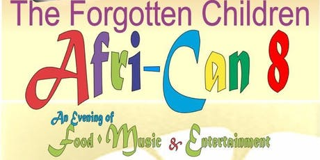 The Forgotten Children Afri-Can 8 tickets