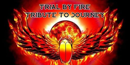 Trial By Fire - A Tribute to Journey