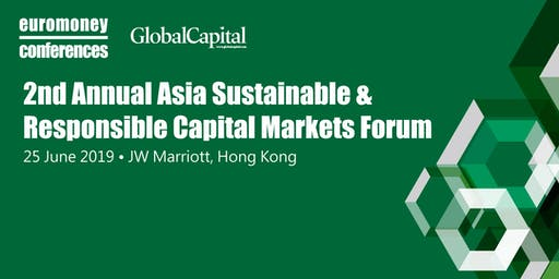 2nd Annual Asia Sustainable & Responsible Capital Markets Forum