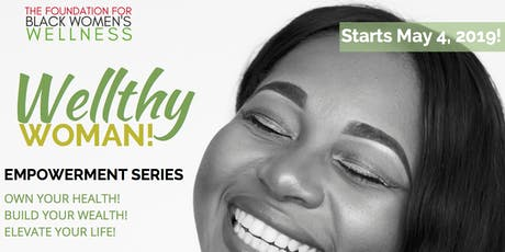 Wellthy Woman Empowerment Series tickets