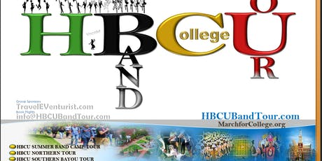 HBCU BAND TOUR~SOUTHERN BAYOU/COLLEGE TOUR tickets