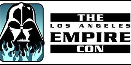 THE LOS ANGELES EMPIRE CON 2019 tickets