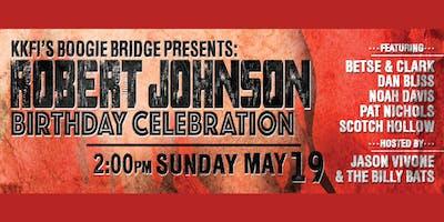 Robert Johnson's Birthday Celebration