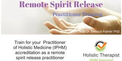 Remote Spirit Release -  Practitioner Training. June Workshop.