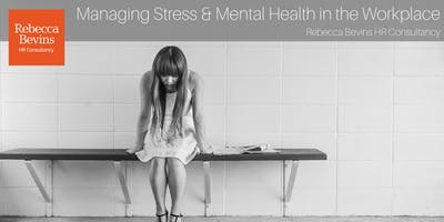 Managing Stress & Mental Health in the Workplace