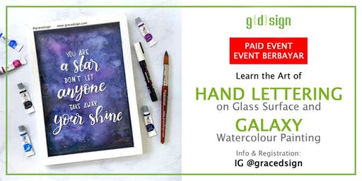 Hand Lettering on Glass Surface & Galaxy Watercolour Painting-TIDAK GRATIS