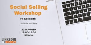 Social Selling Workshop IV edizione - Half Day