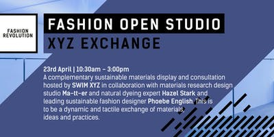 Fashion Open Studio - XYZ EXCHANGE: A sustainable materials consultation