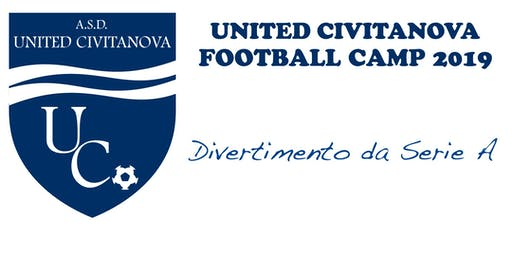 UNITED CIVITANOVA FOOTBALL CAMP 2019 - DIVERTIMENTO DA SERIE A