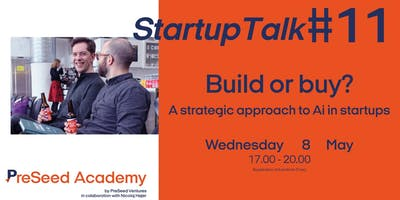 Preseed Academy #11: Build or buy - a strategic approach to AI in Startups