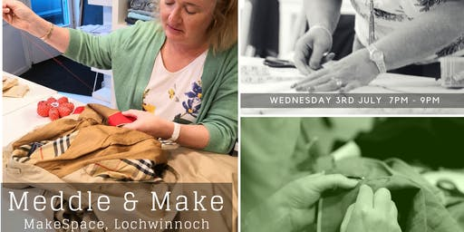 Meddle & Make Lochwinnoch July 19