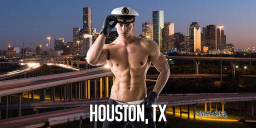 Male Strippers UNLEASHED Male Revue Houston TX 8-10 PM