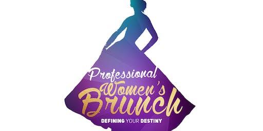 2019 Professional Women's Brunch: Defining Your Destiny