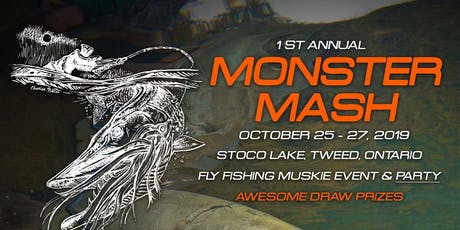 Monster Mash - Fly Fishing Musky Event tickets