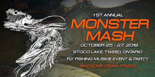 Monster Mash - Fly Fishing Musky Event