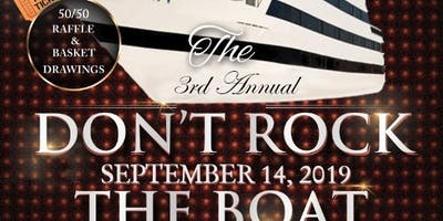 3rd Annual Don't Rock the Boat Day Cruise