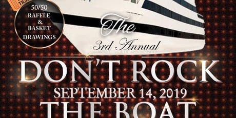 3rd Annual Don't Rock the Boat Day Cruise tickets