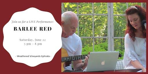 Barlee Red LIVE at Weathered Vineyards Ephrata