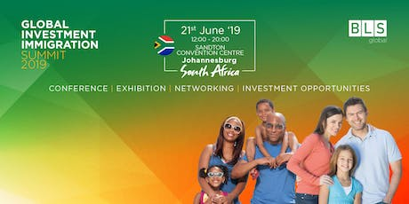 Global Investment Immigration Summit - Johannesburg - South Africa  tickets