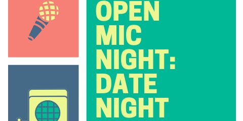Open Mic: Date Night