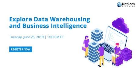 Webinar - Explore Data Warehousing and Business Intelligence tickets