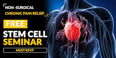 FREE Regenerative Stem Cell Seminar for Heart Disease - Houston, TX 4/24