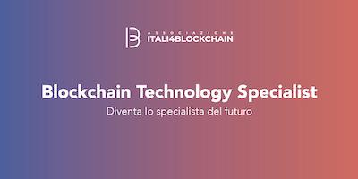 CORSO BLOCKCHAIN TECHNOLOGY SPECIALIST_Milano | Dicembre