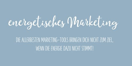 Energetisches Marketing Tickets